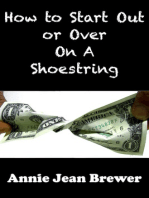 How To Start Out or Over on a Shoestring