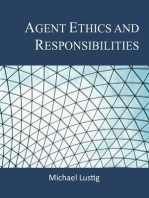 Agent Ethics and Responsibilities