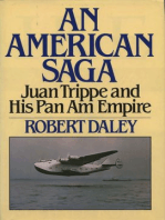 AN AMERICAN SAGA: Juan Trippe and his Pan Am Empire