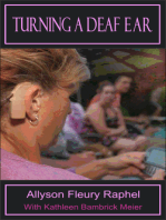 Turning a Deaf Ear