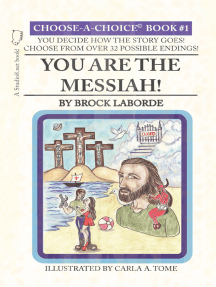 You Are the Messiah!
