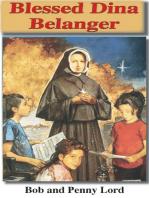 Blessed Dina Belanger