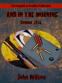 And in the Morning: Somme, 1916