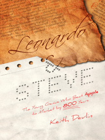 Leonardo and Steve: The Young Genius Who Beat Apple to Market by 800 Years