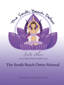 The South Beach Detox Manual: The Most Powerful Holistic Cleanse