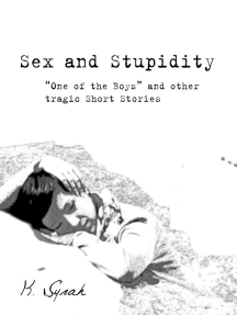Sex and Stupidity