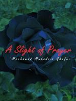 A Slight of Prayer