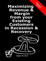 Maximizing Revenue & Margin from your Existing Customers in Recession & Recovery