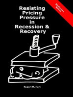 Resisting Pricing Pressure in Recession & Recovery