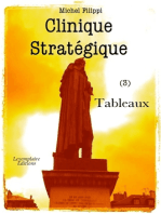 Clinique Stratégique (3). Tableaux.