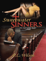 Sweetwater Sinners The Sequel to Holy Hustler