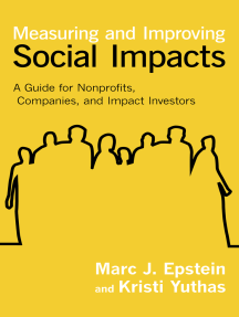 Measuring and Improving Social Impacts: A Guide for Nonprofits, Companies, and Impact Investors