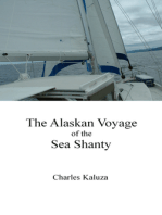 The Alaskan Voyage of the Sea Shanty