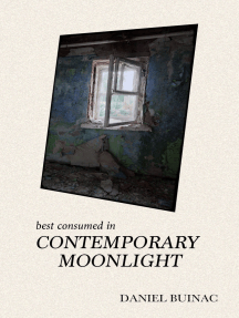 Best Consumed in Contemporary Moonlight