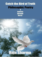 Catch the Bird of Truth-Philosophic Poetry-A Journey through Verse