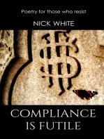 Compliance is Futile