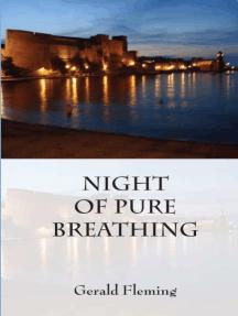 Night of Pure Breathing