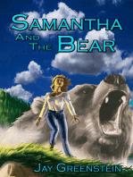 Samantha and the Bear