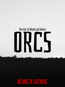 The War of Blood and Bones: Orcs