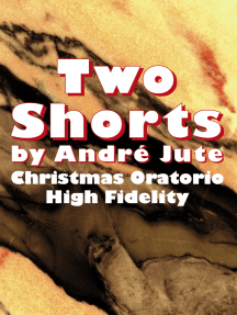 Two Shorts (High Fidelity & Christmas Oratorio)