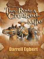 They Rode A Crooked Mile