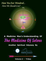 The Medicine of Selves Volume 2