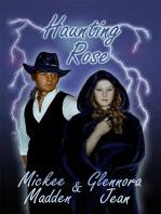 Haunting Rose