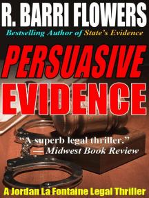 Persuasive Evidence: A Jordan La Fontaine Legal Thriller