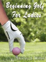 Beginning Golf for Ladies