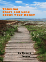 Thinking Short and Long about Your Money