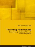Teaching Filmmaking Empowering Students Through Visual Storytelling