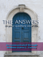 The Answers to your questions about life