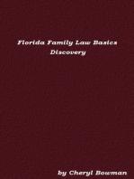 Florida Family Law Basics: Discovery
