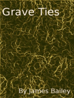 Grave Ties