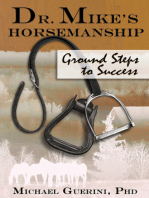 Dr. Mike's Horsemanship Ground Steps to Success