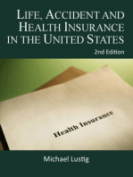 Life, Accident and Health Insurance in the United States