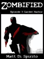 Zombified (Episode 3