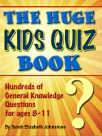 The Huge Kids Quiz Book