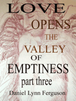 Book I Part III, Love Opens the Valley of Emptiness