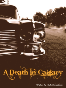 A Death In Calgary