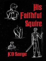 His Faithful Squire