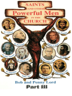 Saints and Other Powerful Men in the Church Part III