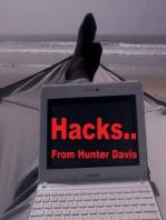 Hacks..