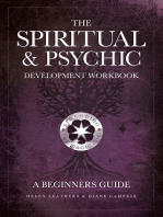 The Spiritual & Psychic Development Workbook