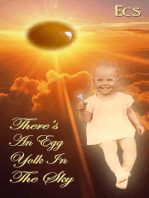 There's an Egg Yolk in the Sky
