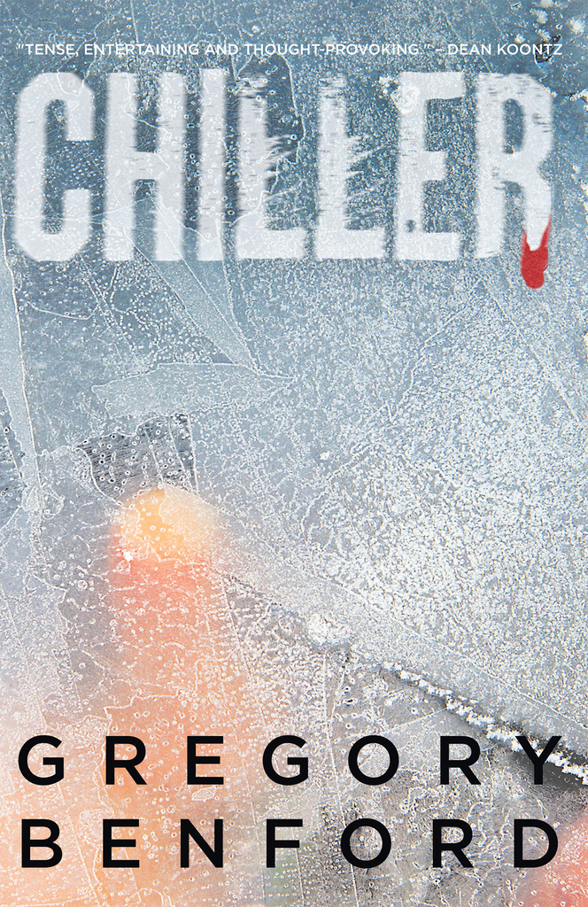 Chiller by Gregory Benford - Book - Read Online