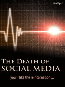 The Death of Social Media (You'll Like the Reincarnation)
