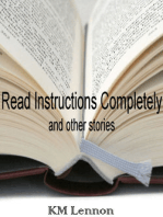 Read Instructions Completely and other stories