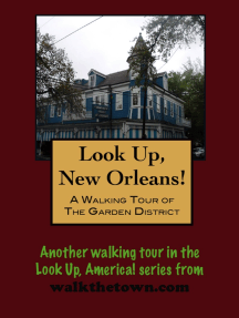 A Walking Tour of The New Orleans Garden District