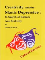 Creativity and the Manic Depressive